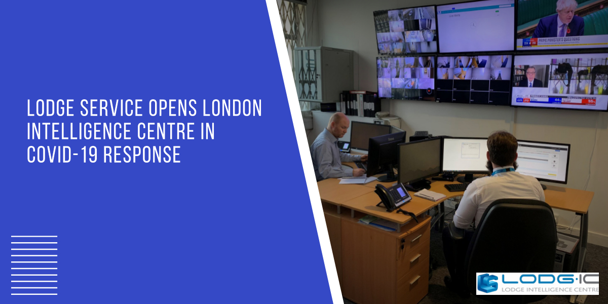 Lodge Service Opens London Intelligence Centre in COVID-19 Response